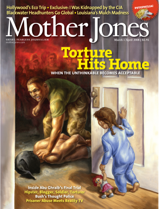 Mother Jones March/April 2008 Issue