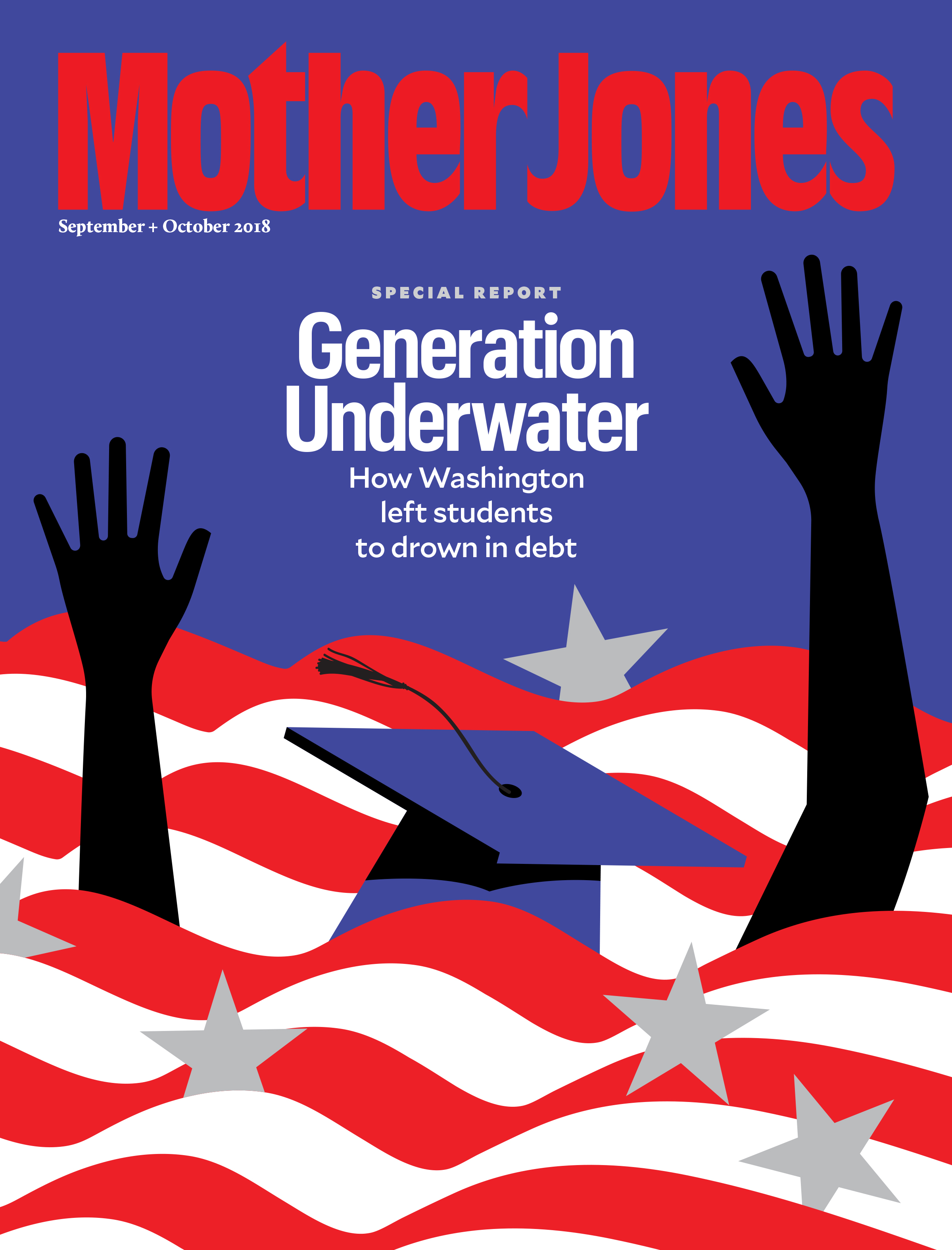 Mother Jones Magazine Cover : September + October 2018