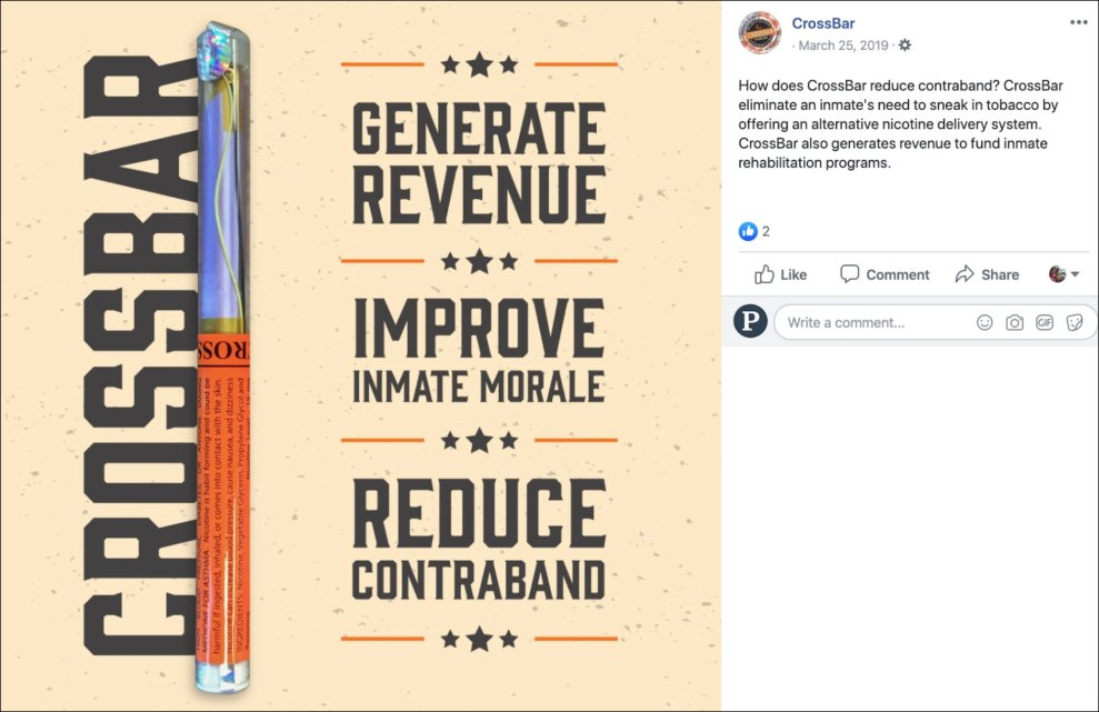 "A colorful Facebook ad describes e-cigarettes as generating revenue, improving inmate morale, and relating ""contraband"" for jails."
