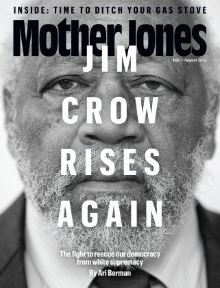 Mother Jones July/August 2021 Issue