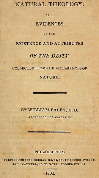 Title page of the Reverend William Paley's 1802 work Natural Theology, which famously propounded an argument for God's existence based on the appearance of design in nature.